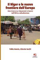 » Il Niger e le nuove frontiere dell'Europa