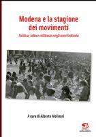 » Modena e la stagione dei movimenti