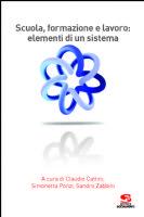 Scuola, formazione e lavoro: elementi di un sistema » Scuola, formazione e lavoro: elementi di un sistema